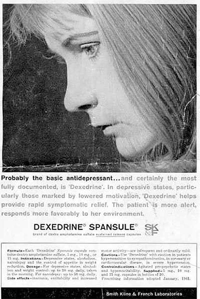 "ABOVE: ""Probably the basic antidepressant... Dexedrine helps provide rapid symptomatic relief. The patient is more alert, responds more favorably to her environment."" (Magazine advertisement circa 1950s, Smith Kline & French; GlaxoSmithKline.)"